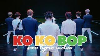 EXO - Ko Ko Bop [LYRIC VIDEO] [HAN|ROM|ENG]