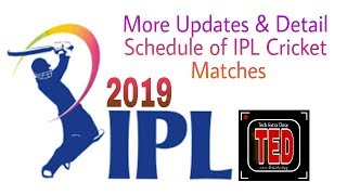 IPL Timetable 2019 | Detail Schedule of IPL 2019 Cricket Matches