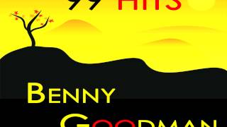 Benny Goodman - June is bustin