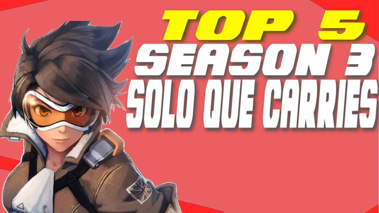 5 Best Solo Carry Heroes Overwatch Competitive Season 3 Solo Queue Tips Competitive Carry Youtube