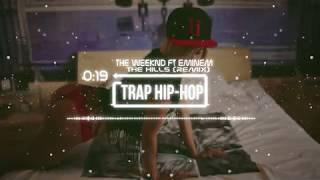 The Weeknd ft Eminem - The Hills (Remix)