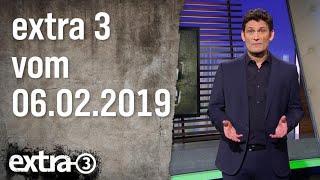 Extra 3 vom 06.02.2019 | extra 3 | NDR