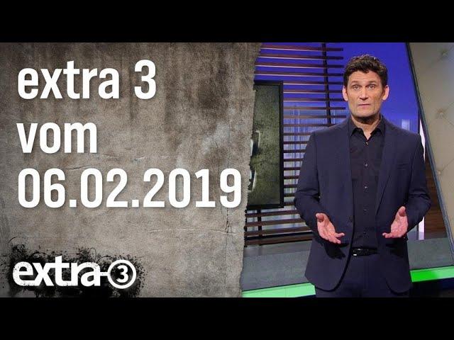 Extra 3 vom 06.02.2019   extra 3   NDR