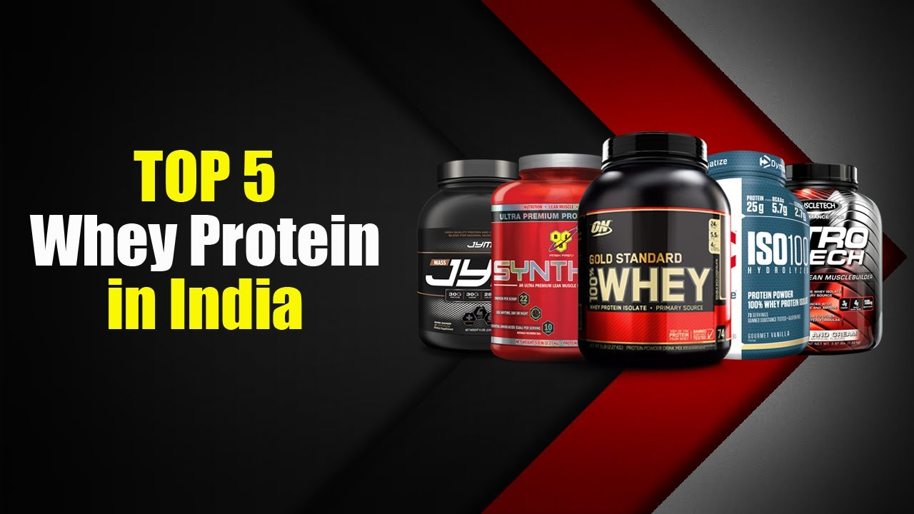 Top 5 Best Whey Protein In India With Price 2018 Youtube