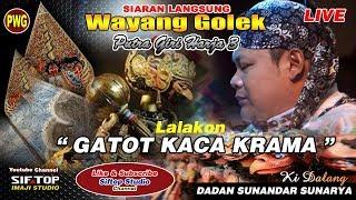 [287.84 MB] Pagelaran Wayang Golek Gatot Kaca Krama Dalang Dadan Sunandar Sunarya Putra Giri Harja 3 Bandung