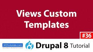 Drupal 8 - Wie Erstellen Sie Eine Benutzerdefinierte Vorlage Für Eine Ansicht