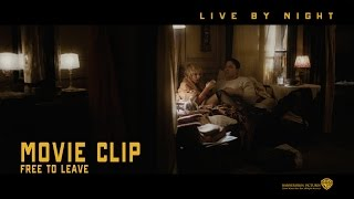 Live By Night ['Free To Leave' Movie Clip in HD (1080p)]