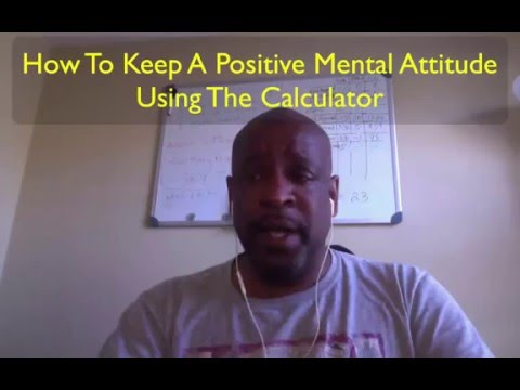 Fort Ad Pays Calculator - How To Keep Positive Mental Attitude