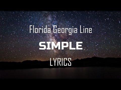Florida Georgia Line - Simple (Lyrics / Lyric Video)