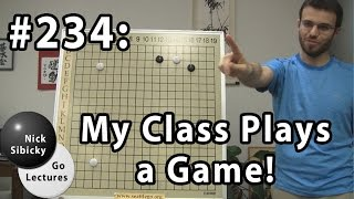 nick sibicky go lecture 234 my class plays a game