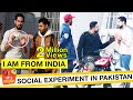 I AM FROM INDIA PLEASE HELP | Social Experiment in Pakistan