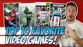Top 10 Favorite Video Games!