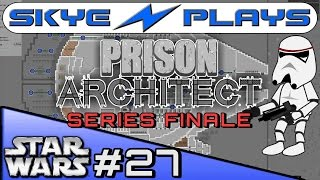 "Prison Architect ""Star Wars"" Mod #27 ►The Death of the Millenium Falcon! Series Finale◀"