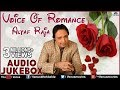 Voice Of Romance : Altaf Raja II Best Romantic Songs - Audio Jukebox