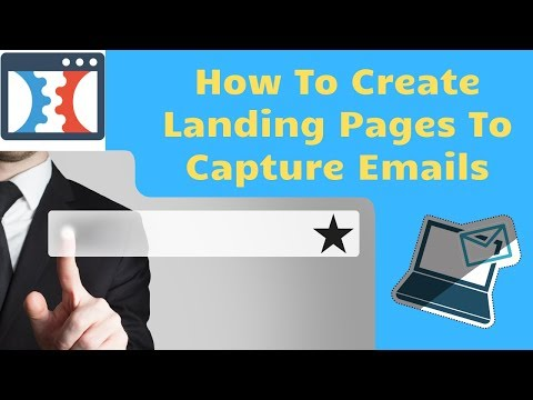 How to Create Landing Pages to Capture Emails