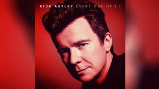 Rick Astley - Every One Of Us (Official Audio)