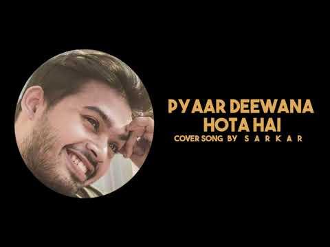 Pyaar Deewana Hota Hai   Cover Song   Sarkar   Enthuzest