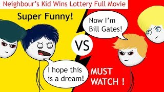 When a Neighbour's Kid wins a Lottery | Full Movie | Super Funny