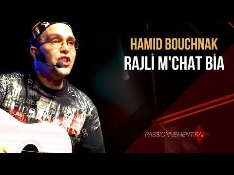 Hamid Bouchnak - Rajli M'chat Bia (je me suis embarqué) - Funk Rai