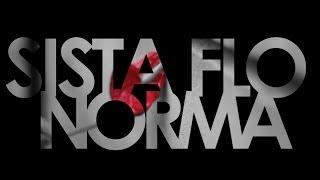 "Sista Flo ""Norma"" ft. DJ Flip (prod. Big Elmo) (oficjalny klip)"