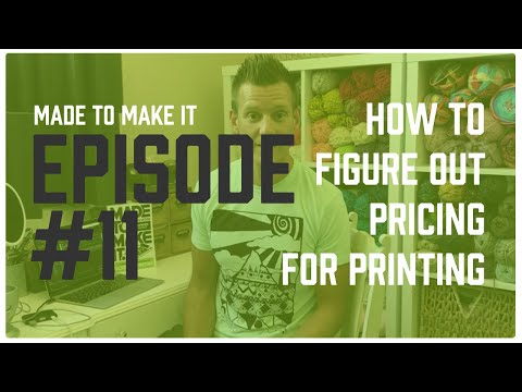 Made To Make It Vlog Ep. 11: How To Price Your Screen Printing