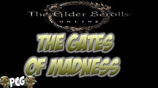 Elder Scrolls Online ♠ The Gates Of Madness - Coldharbour Last Dungeon