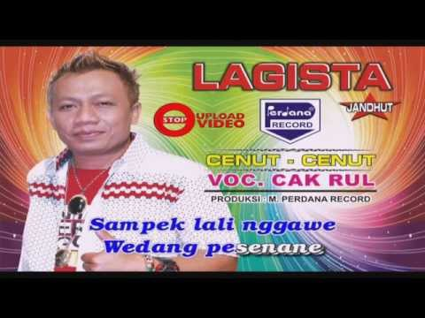 Lagista - Cenut - Cenut  - Cak Rul [ Official ]