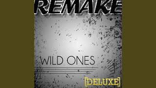 Wild Ones (Flo Rida feat. Sia Deluxe Remake) - Karaoke
