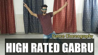 High Rated Gabru | Dance Choreography | Guru Randhawa | cover by Deepak Sain