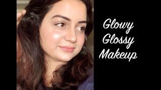 Glowy & Glossy Makeup | ऐसे करें ग्लोइंग मेकअप