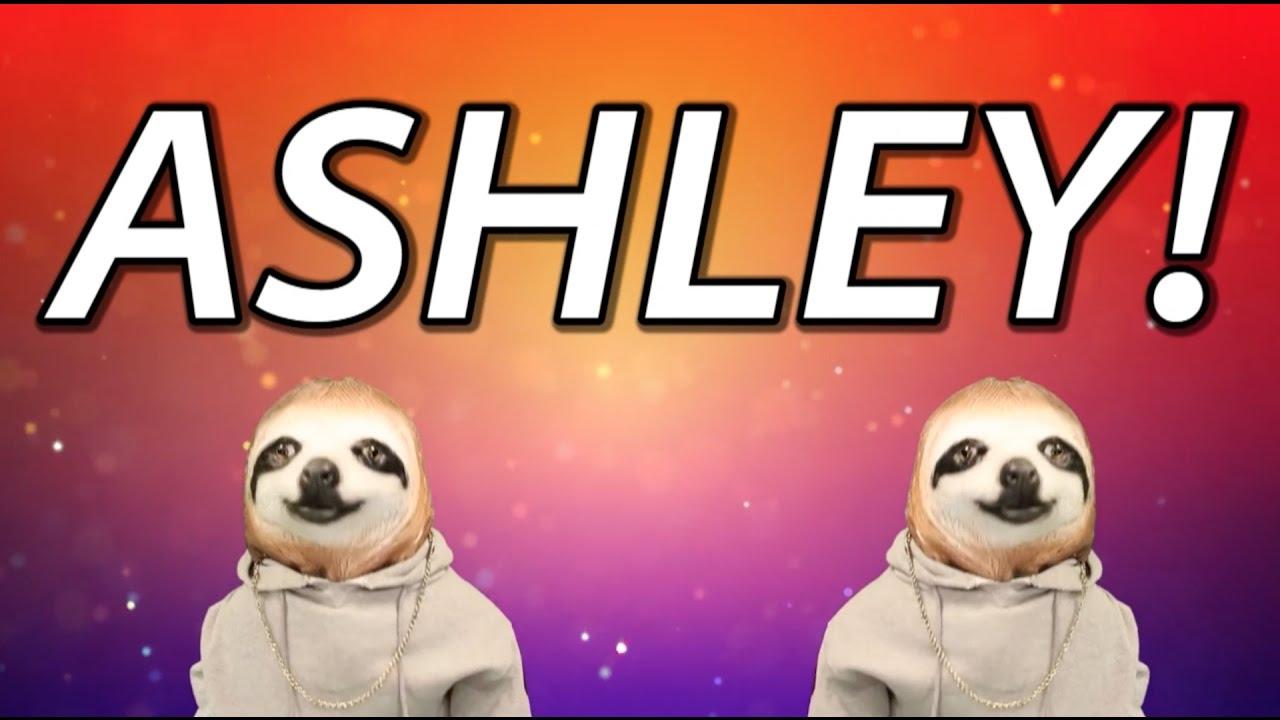 Happy Birthday Ashley Sloth Happy Birthday Rap Youtube