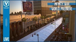 Variant LIVE! Avengers Infinity War World Premiere!