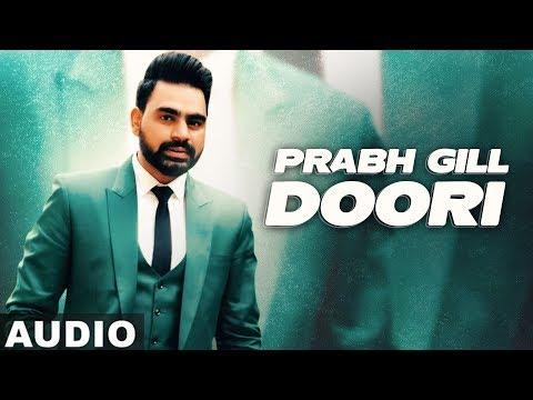 Doori (Full Audio) | Prabh Gill | Desi Routz | Latest Punjabi Songs 2020 | Speed Records