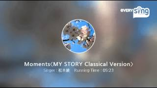 Gambar cover [everysing] Moments〈MY STORY Classical Version〉