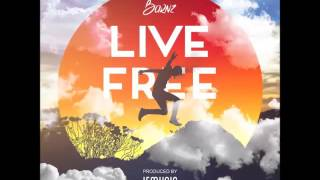 Barnz - Live Free (Raw) - August 2016