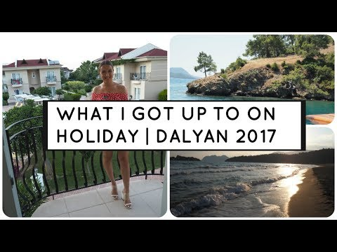 WHAT I GOT UP TO ON HOLIDAY | DALYAN 2017 | Lauren Frankie