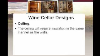 How To Build A Wine Cellar - 12 Key Elements
