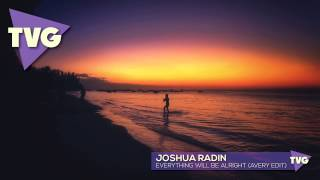 Joshua Radin - Everything Will Be Alright (Avery Edit)
