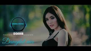 Dangdut Mix || Egois || Lasty Dj remix