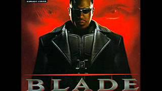 Blade Soundtrack Dealing With The Roster