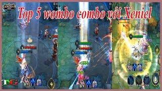 Liên Quân top 5 wombo combo với Xeniel sứ giả thần thánh liên quân mobile