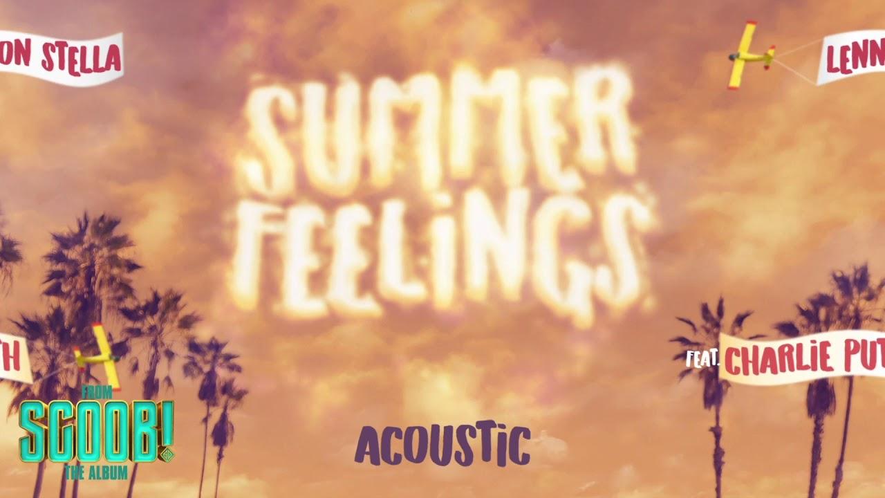 Lennon Stella - Summer Feelings (feat. Charlie Puth) [Acoustic]
