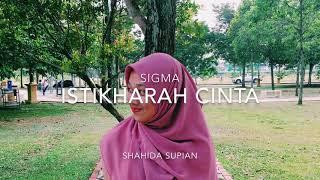 Sigma - istikharah cinta (cover)