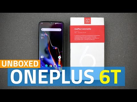 OnePlus 6T Unboxing and First Look