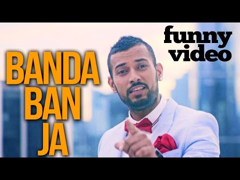 Garry Sandhu | Banda Ban Ja | Funny Video