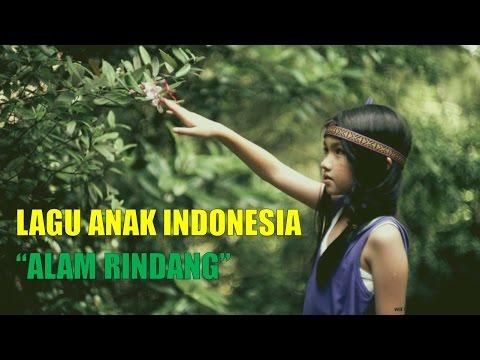 Lagu Anak Indonesia Lengkap Dengan Lirik  - Alam Rindang