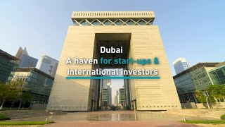 Dubai a haven for start-ups and international inve...