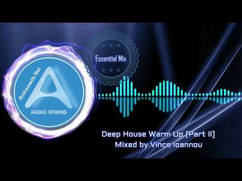 Essential Mix Deep House Warm Up Part II by Vince Ioannou