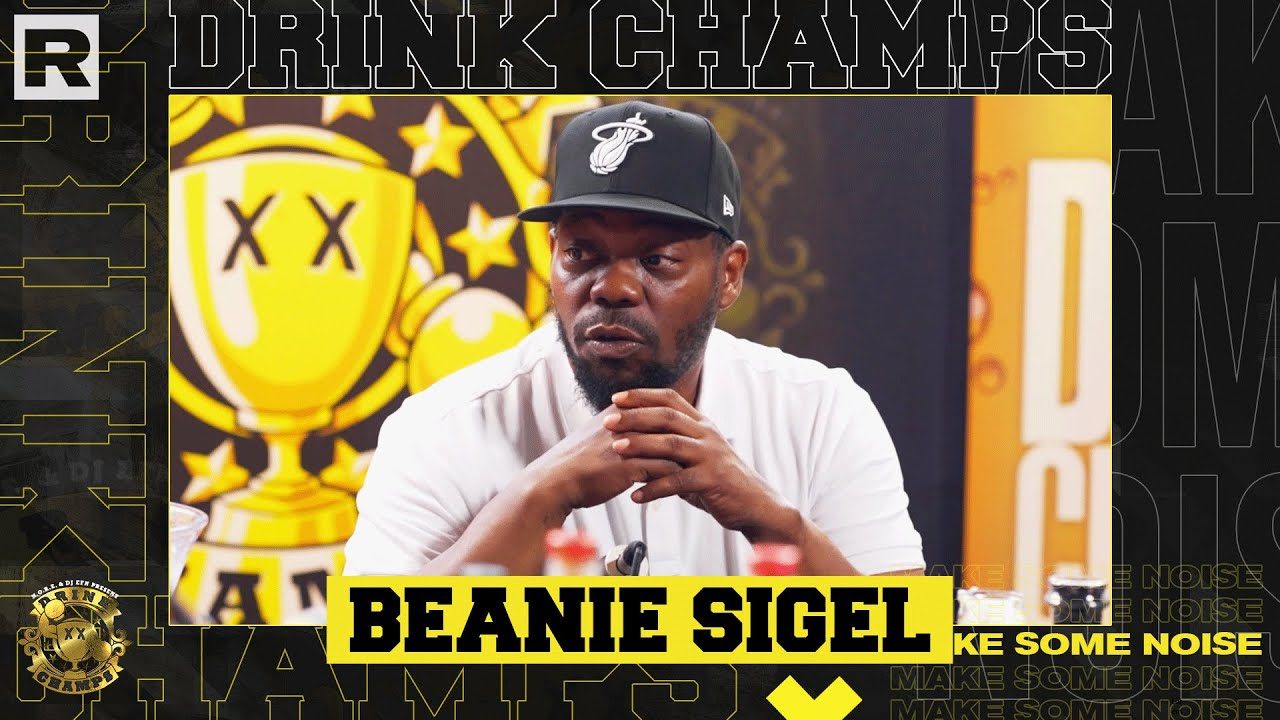Download Beanie Sigel On State Property, JAY-Z, Roc-A-Fella & More   Drink Champs