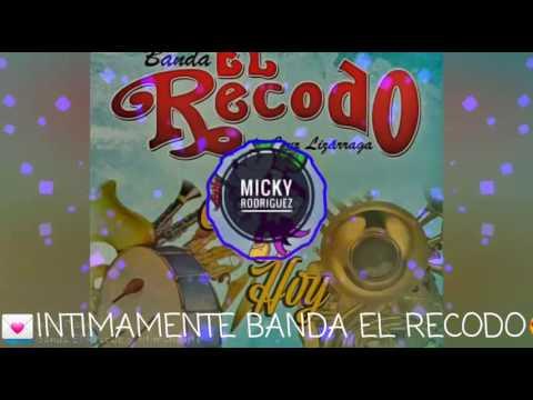 Intimamente Banda El Recodo Estrenos 2017